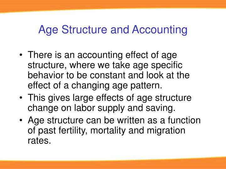 Age Structure and Accounting