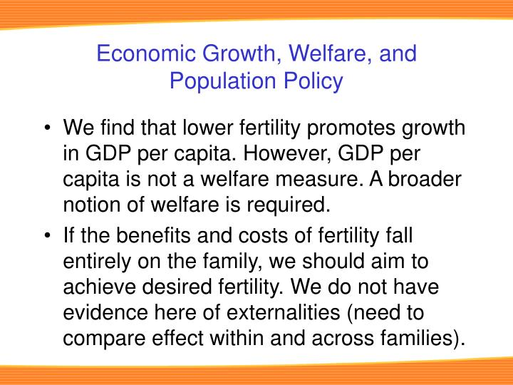 Economic Growth, Welfare, and Population Policy