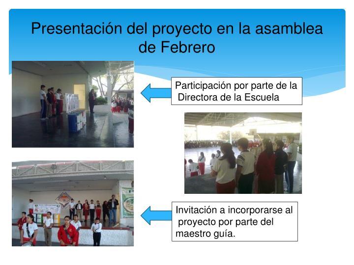 Presentación del proyecto en la asamblea de Febrero