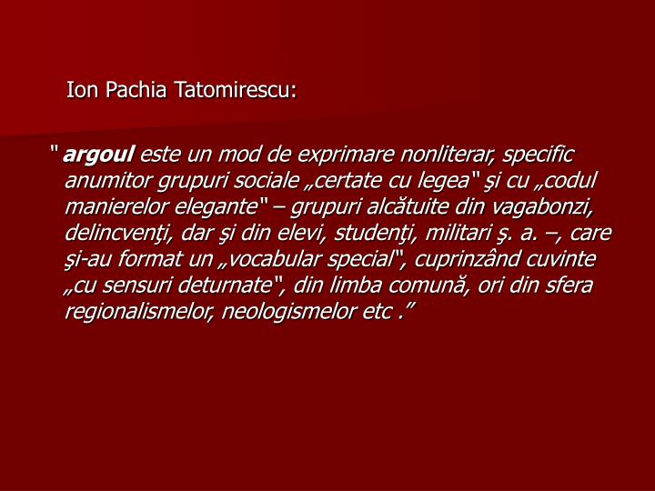 Ion Pachia Tatomirescu: