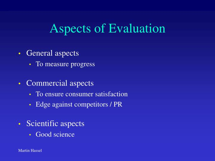 Aspects of evaluation