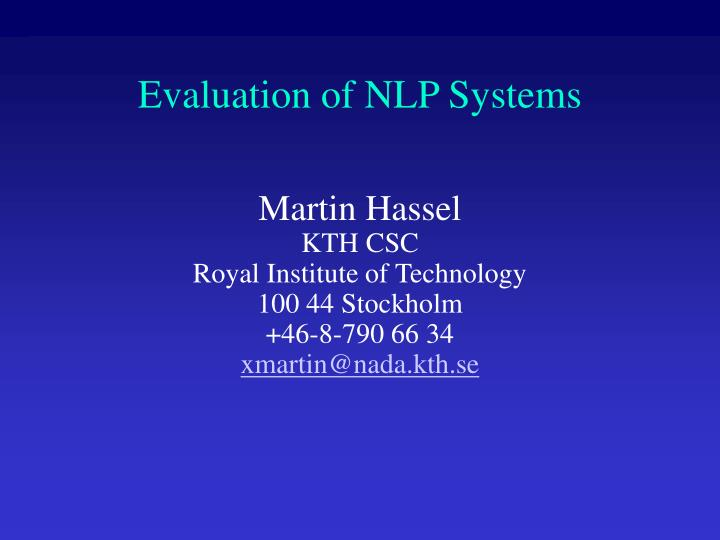 Evaluation of nlp systems