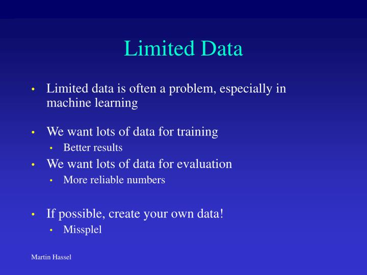 Limited Data