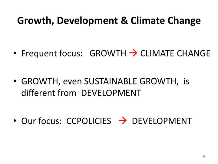Growth, Development & Climate Change