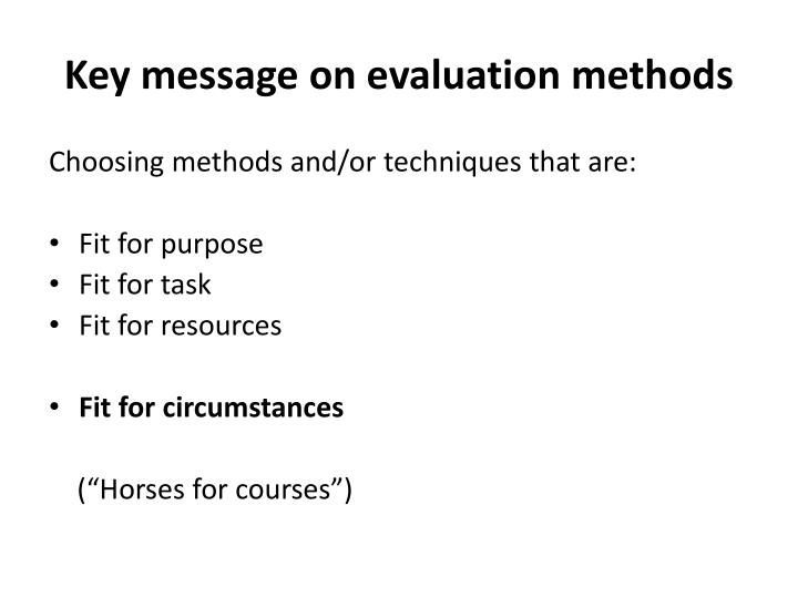 Key message on evaluation methods