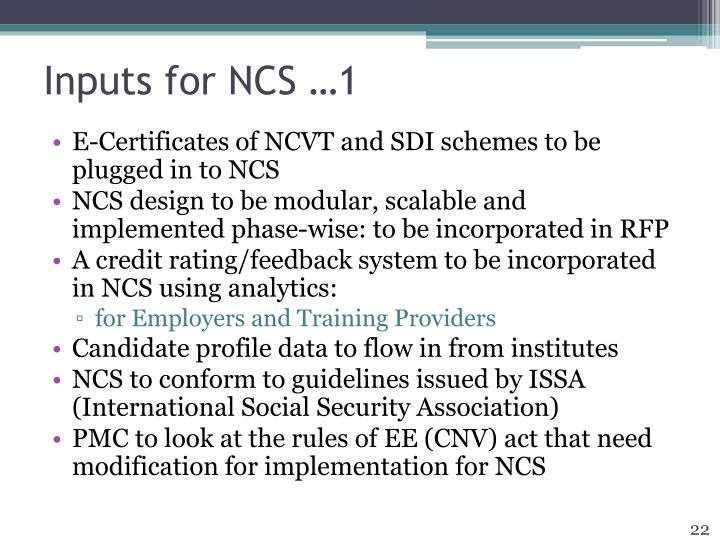 Inputs for NCS