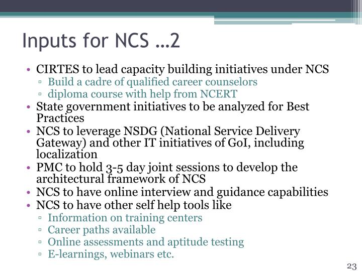 Inputs for NCS …