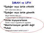 d m a h vs ufh