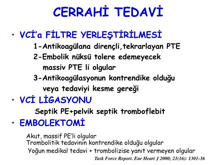 CERRAHİ TEDAVİ
