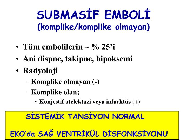 SUBMASİF EMBOLİ