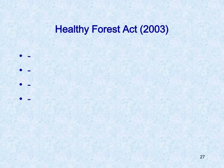 Healthy Forest Act (2003)