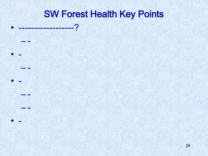 SW Forest Health Key Points