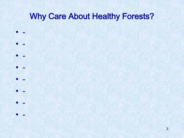 Why care about healthy forests