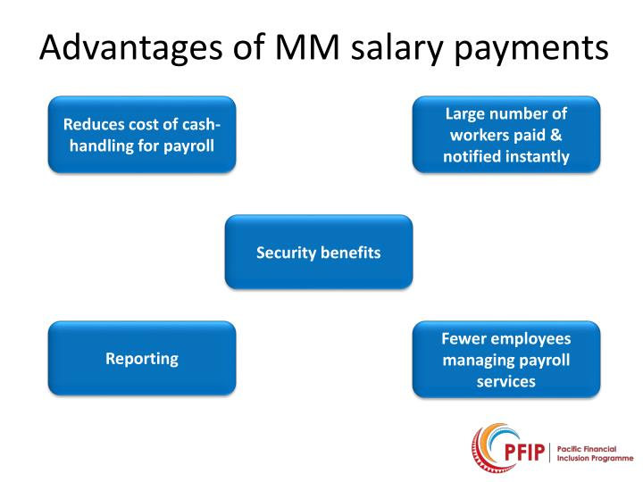 Advantages of MM salary payments