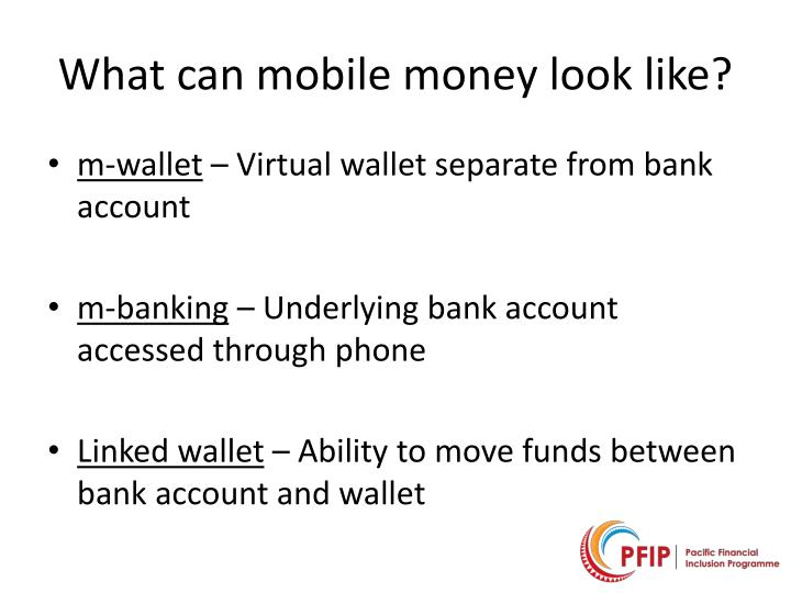 What can mobile money look like?