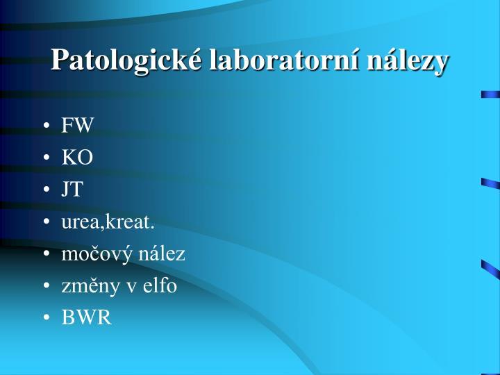 Patologické laboratorní nálezy