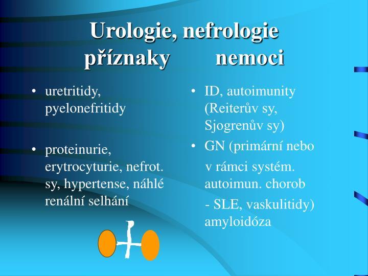 uretritidy, pyelonefritidy