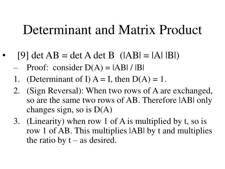 Determinant and Matrix Product