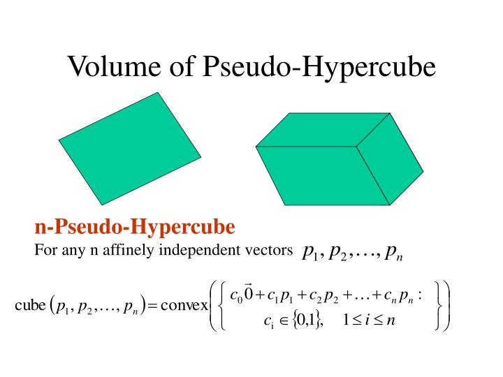 Volume of Pseudo-Hypercube