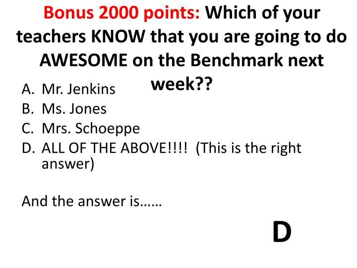 Bonus 2000 points: