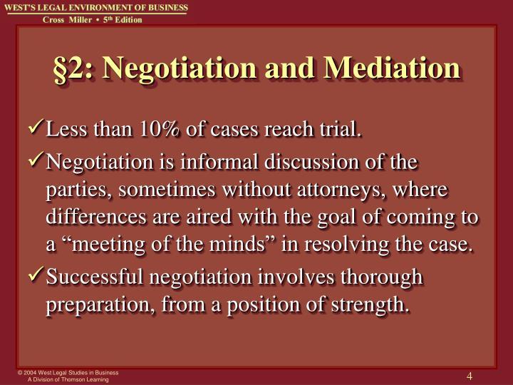 §2: Negotiation and Mediation