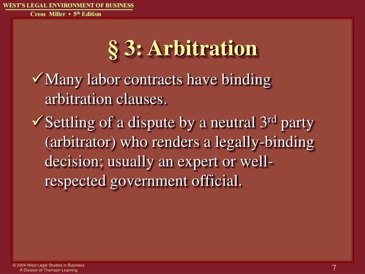 § 3: Arbitration