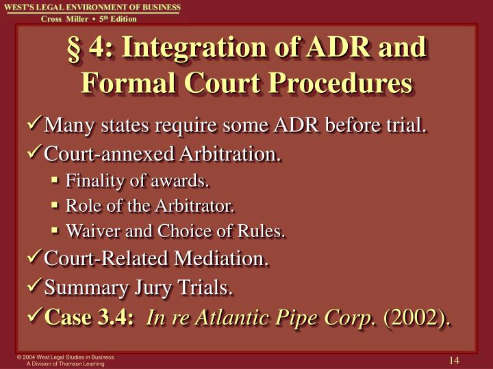 § 4: Integration of ADR and Formal Court Procedures