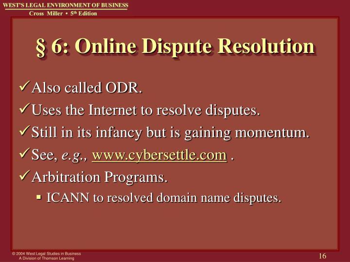 § 6: Online Dispute Resolution