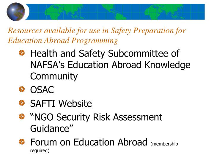 Resources available for use in Safety Preparation for Education Abroad Programming