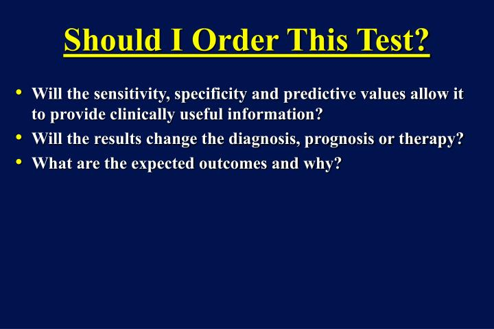 Should I Order This Test?