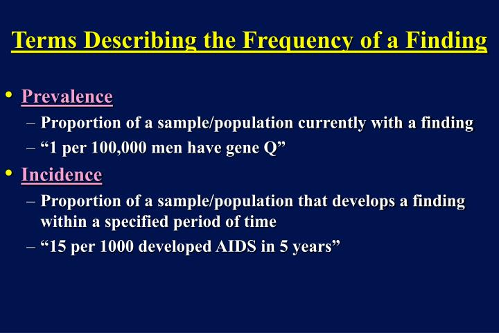 Terms Describing the Frequency of a Finding