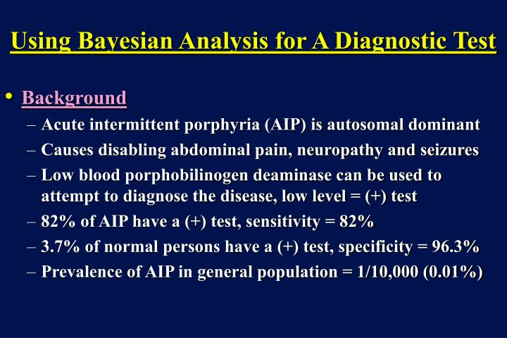 Using Bayesian Analysis for A Diagnostic Test
