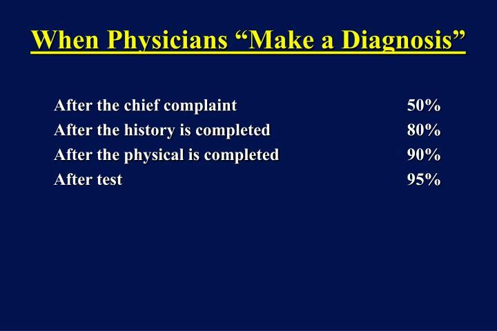 """When Physicians """"Make a Diagnosis"""""""
