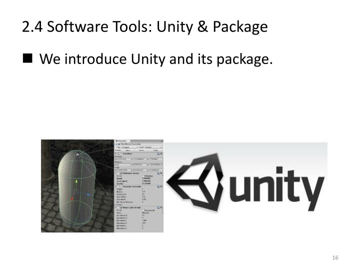 2.4 Software Tools: Unity & Package