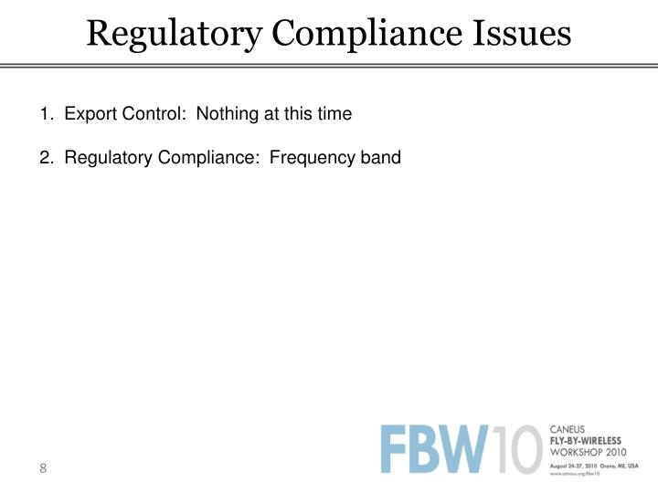 Regulatory Compliance Issues