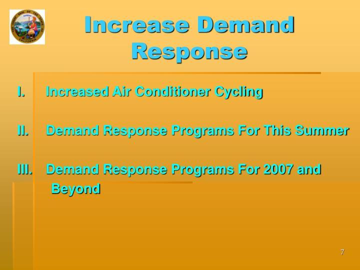 Increase Demand Response