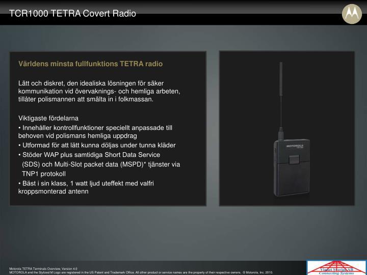 TCR1000 TETRA Covert Radio