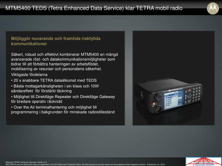 MTM5400 TEDS (Tetra Enhanced Data Service) klar TETRA mobil radio