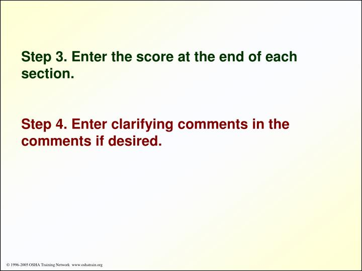 Step 3. Enter the score at the end of each section.