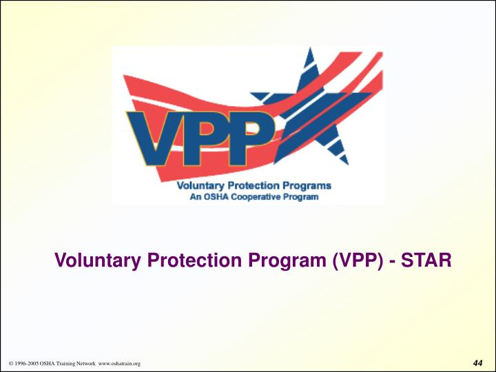 Voluntary Protection Program (VPP) - STAR