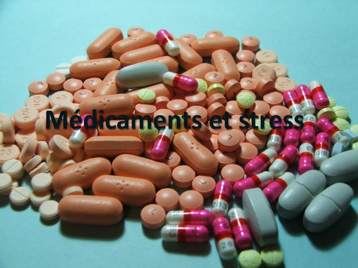 Médicaments et stress