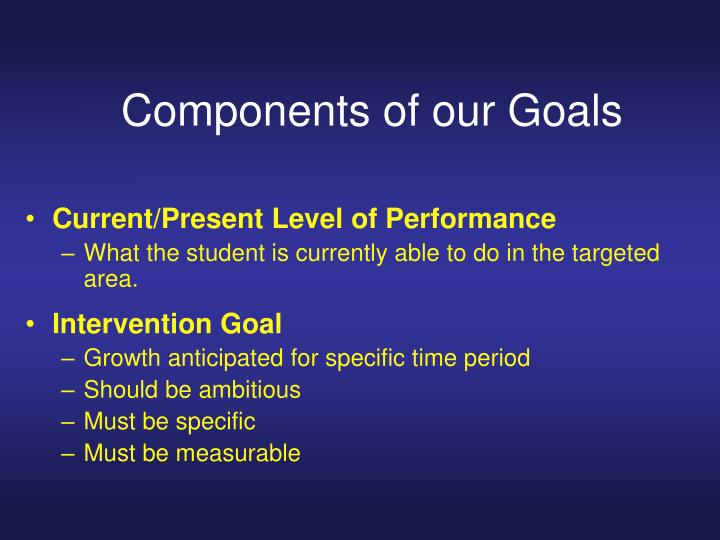 Components of our Goals
