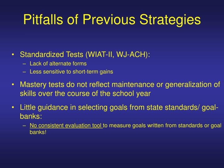 Pitfalls of Previous Strategies