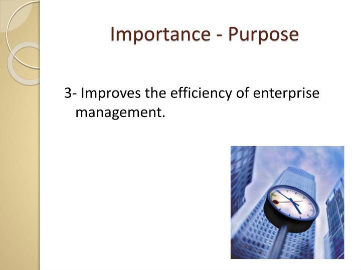 Importance - Purpose