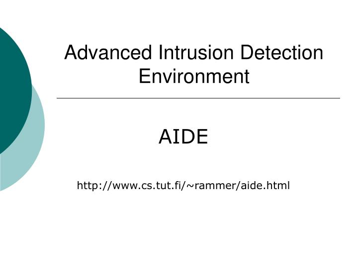 Advanced intrusion detection environment