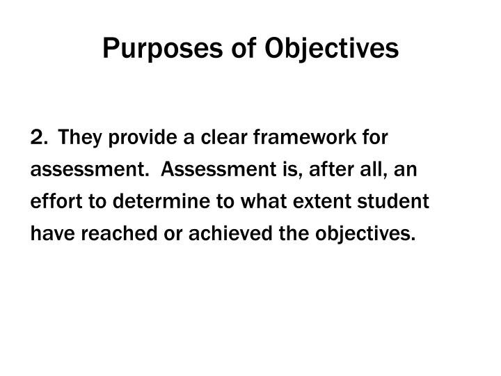 Purposes of Objectives