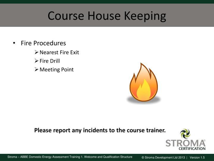 Course house keeping1