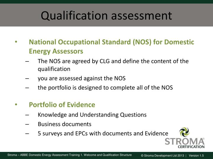 Qualification assessment