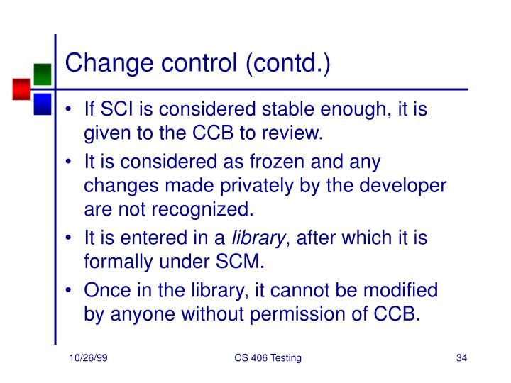 Change control (contd.)