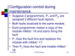 configuration control during maintenance